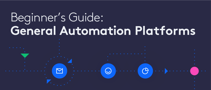 Beginner's guide to general automation platforms by Tray.io