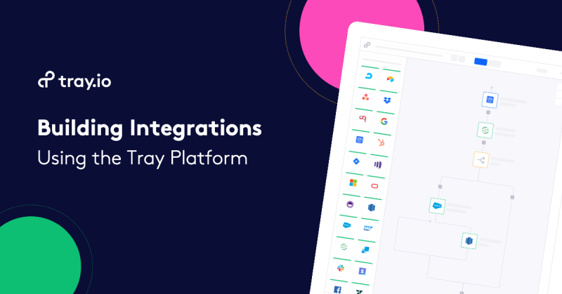 Building Integrations with the Tray Platform