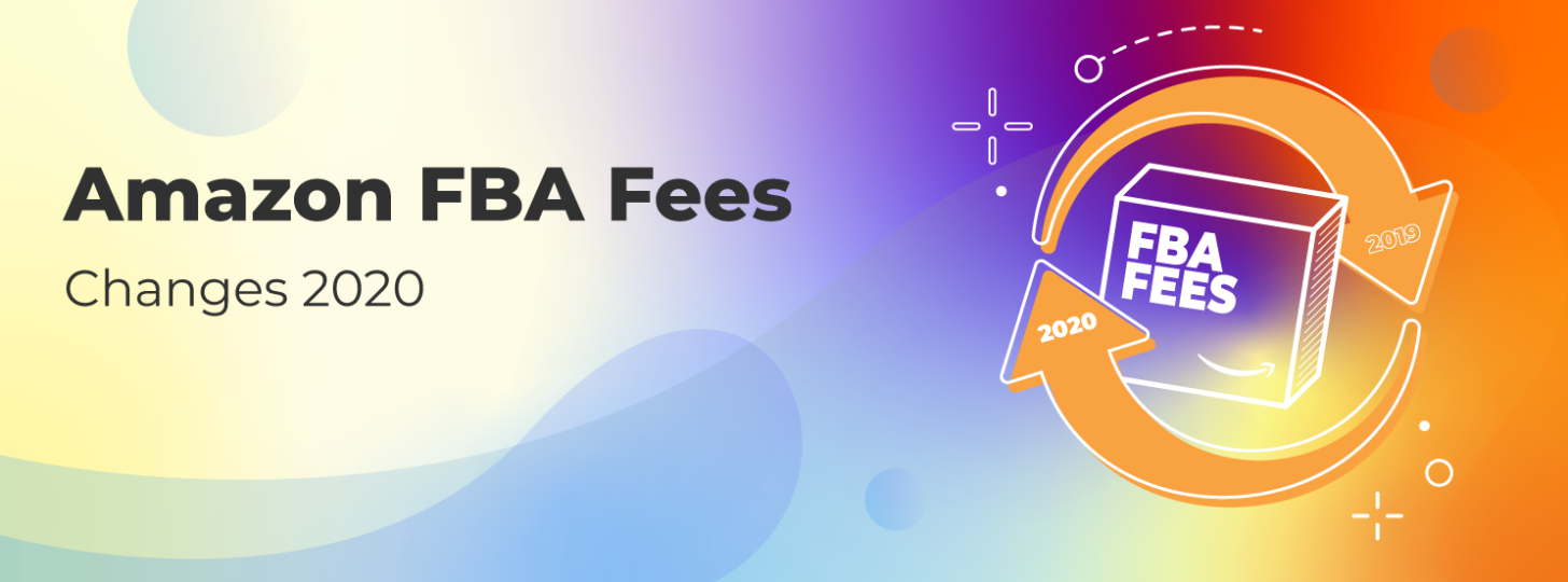 2020 FBA Fee Changes