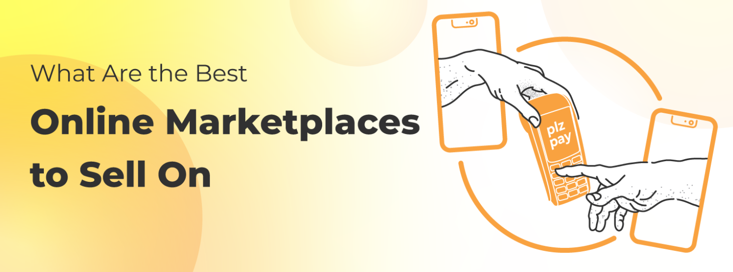 What Are the Best Online Marketplaces to Sell On hero