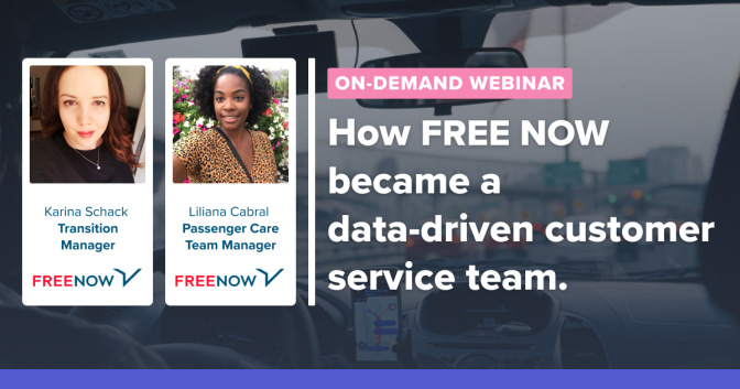On-Demand Webinar: How FREE NOW became a data driven customer service team