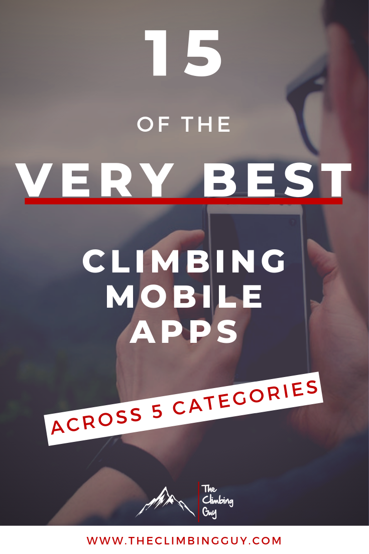 Climbing Mobile Apps: 15 of The Best |The Climbing Guy