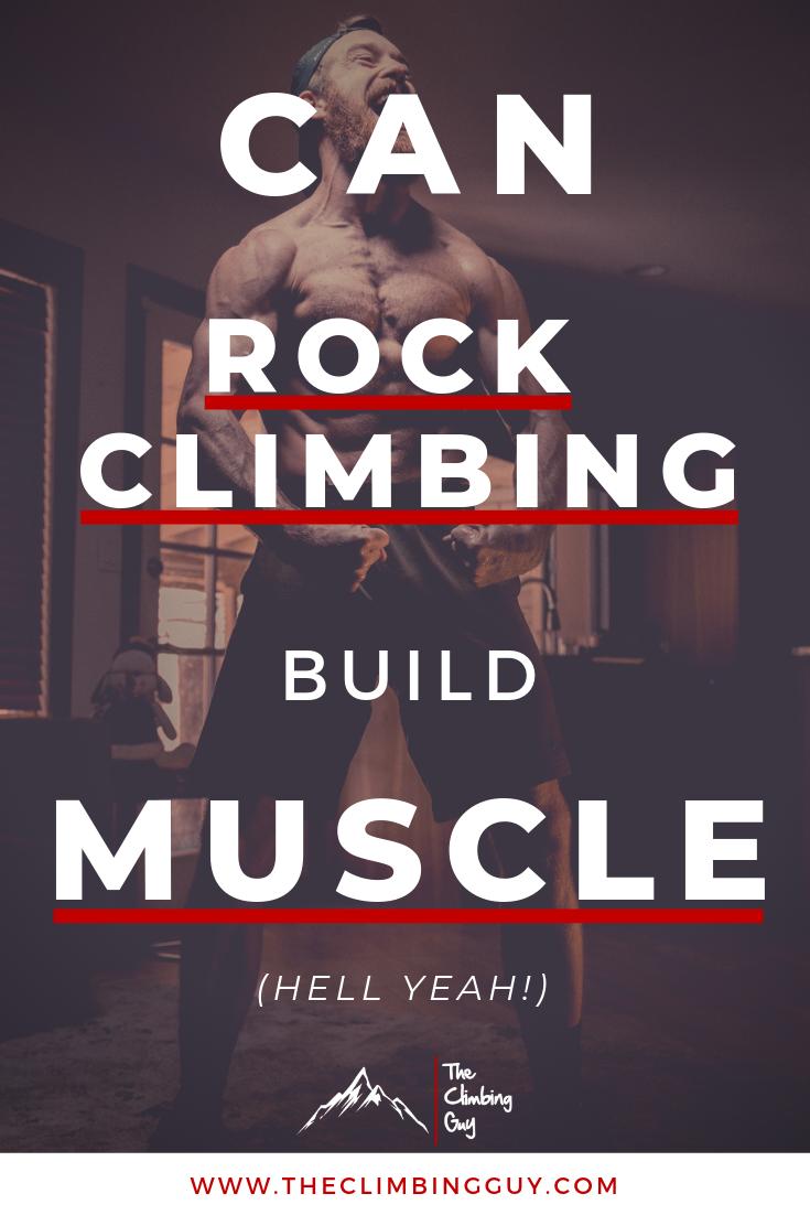 Can Rock Climbing Build Muscle