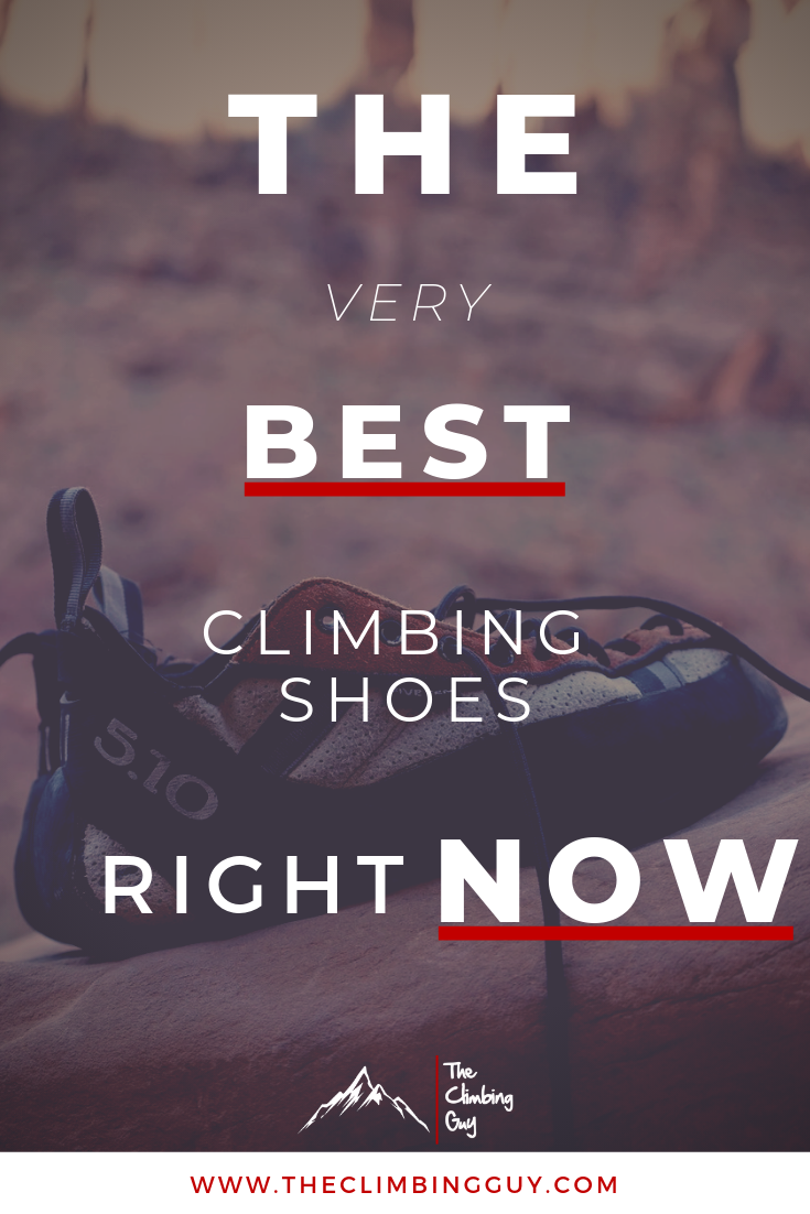 The Very Top Climbing Shoes Right Now