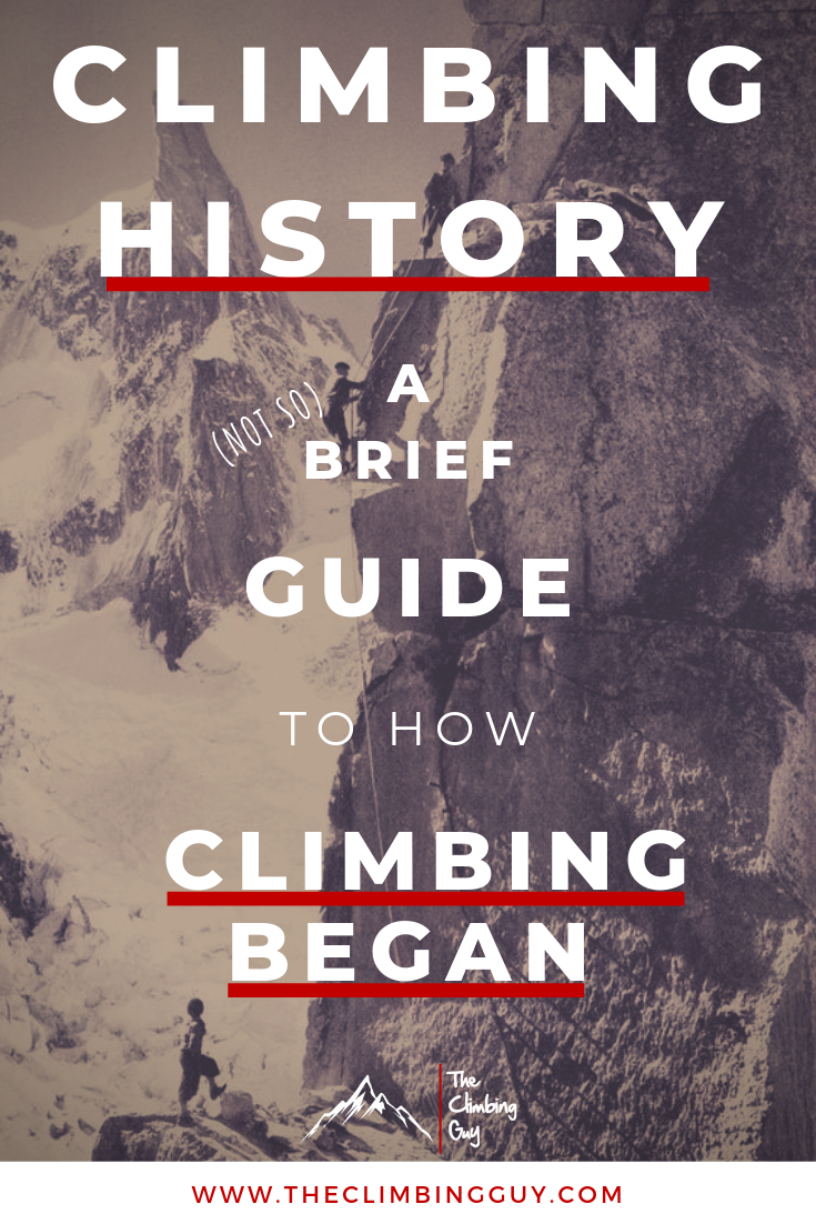 A Guide To Climbing History