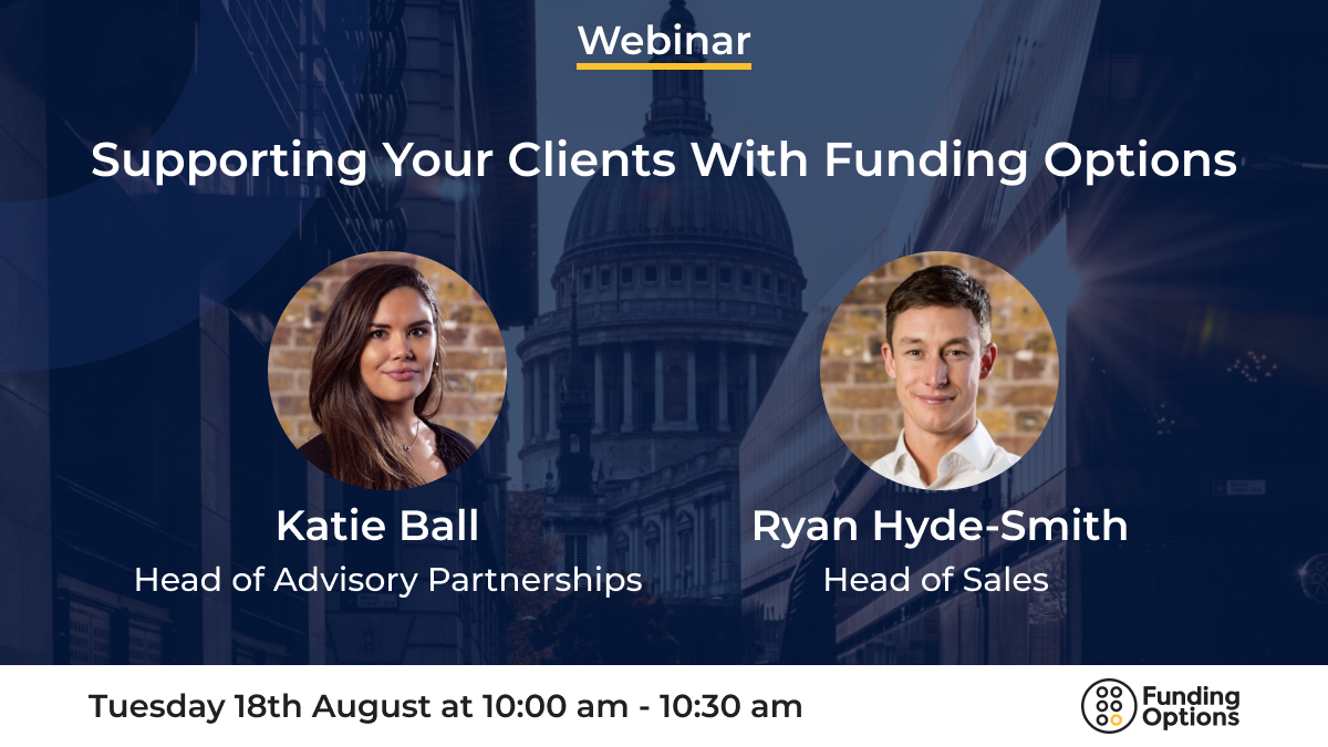 Supporting your clients with Funding Options: webinar overview