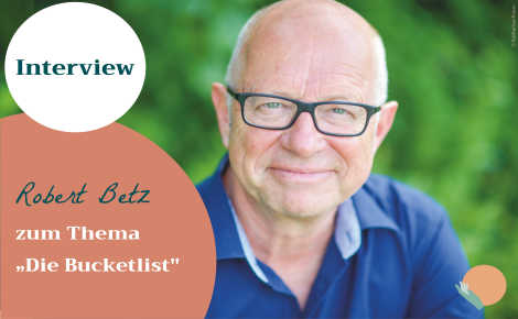Robert Betz Bucket List Interview