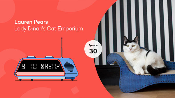 Podcast 30, Lauren Pears, Lady Dinah's Cat Emporium