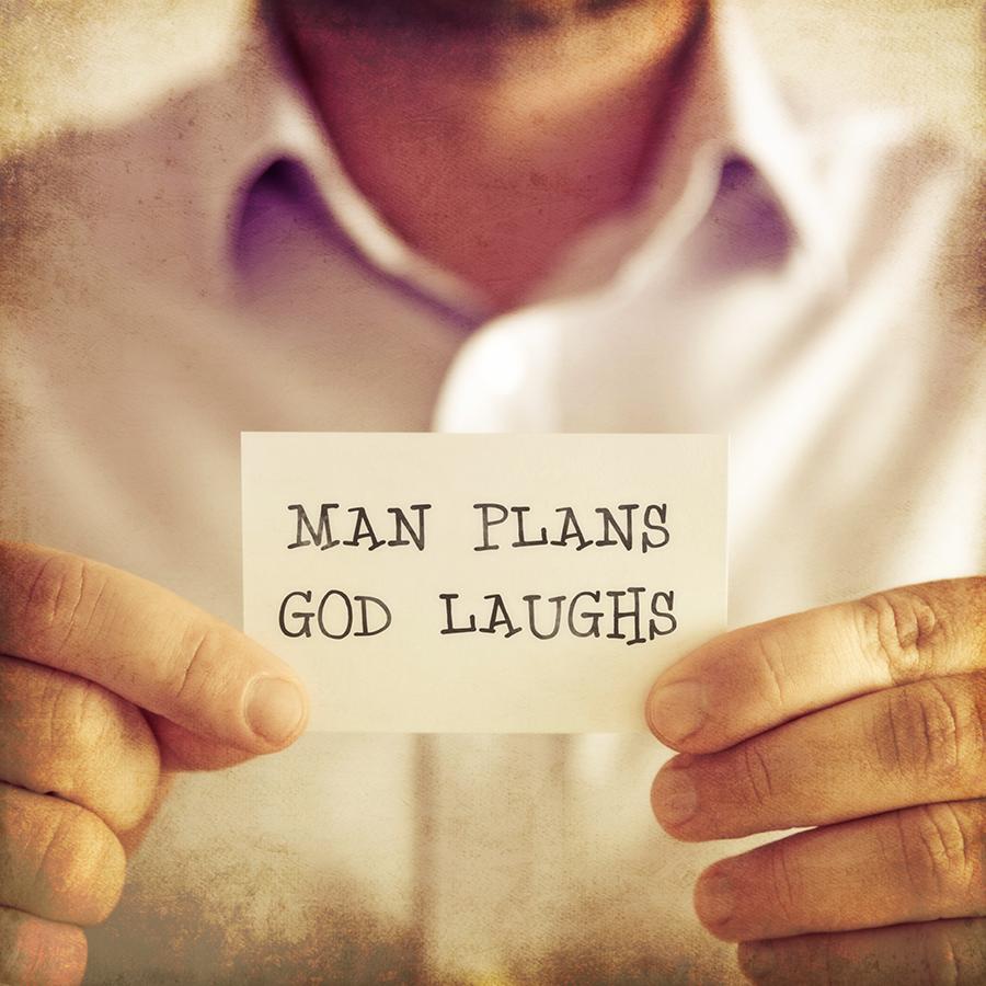 man_plans_god_laughs.png