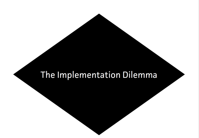 Implementation Dilemma Thumb