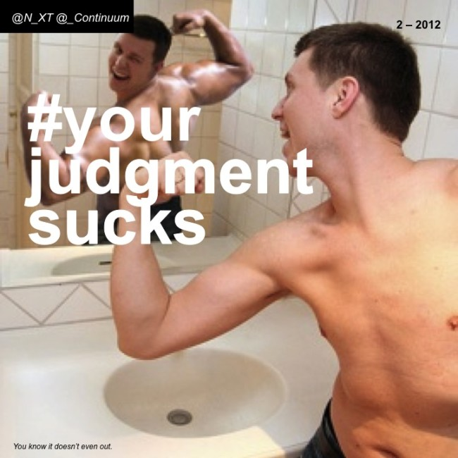 NXT #yourjudgementsucks