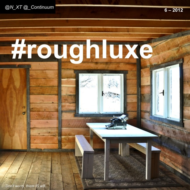 NXT #roughluxe