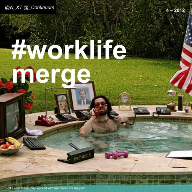 NXT #worklifemerge