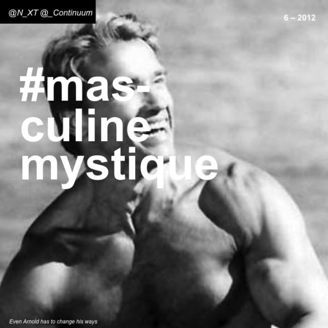 NXT #masculinemystique