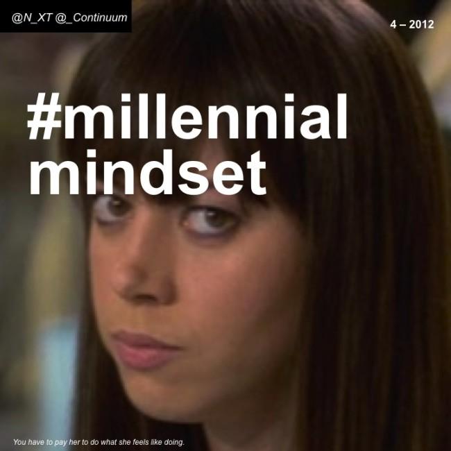 NXT #millennialmindset