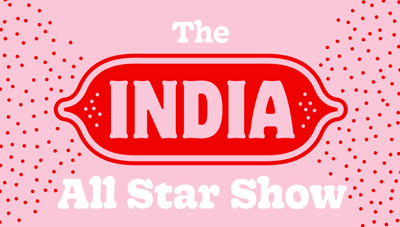 ** CANCELED ** The India All Star Show