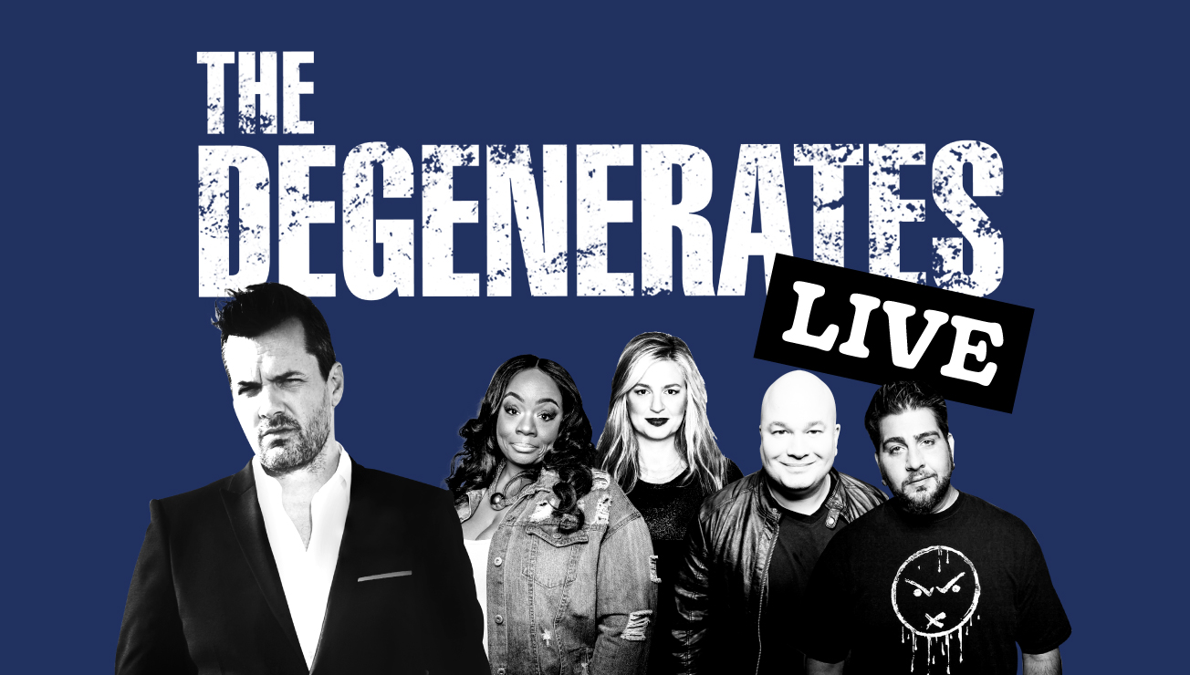 The Degenerates Live Hosted By Jim Jefferies