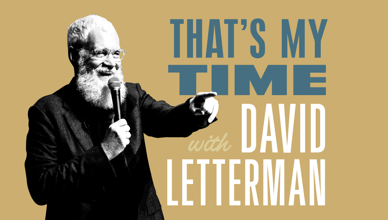 ** CANCELED ** That's My Time With David Letterman