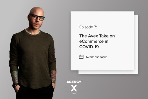 Agency X Podcast: The Future of E-commerce & Digital