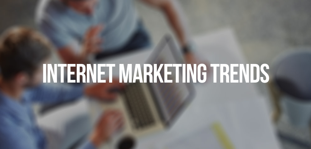 5 Internet Marketing Trends in 2017