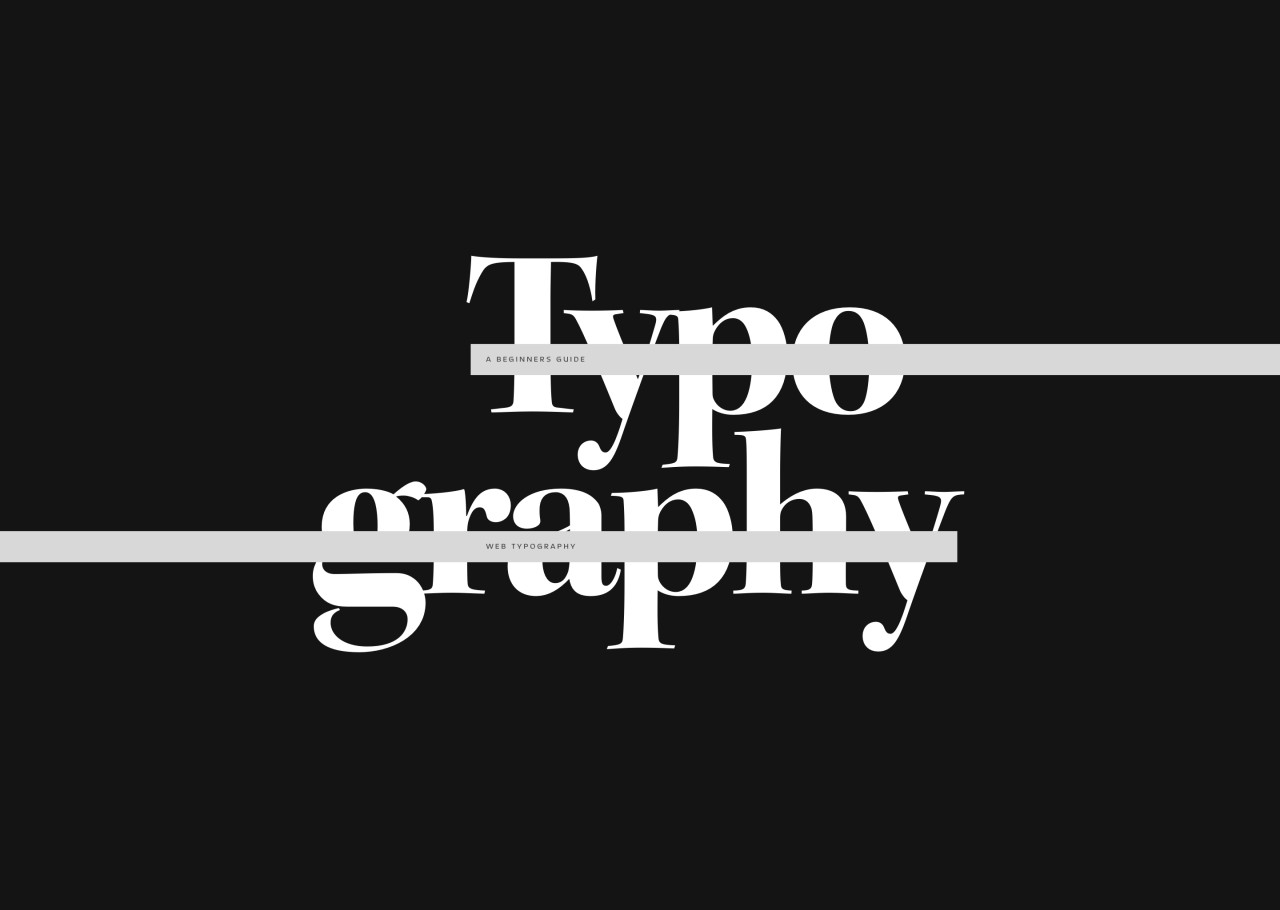 The Beginner's Guide to Web Typography