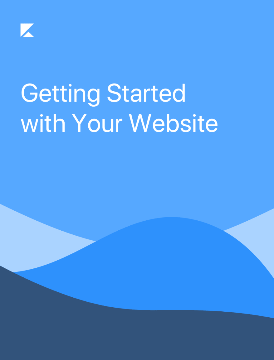 Getting Started With Your Website
