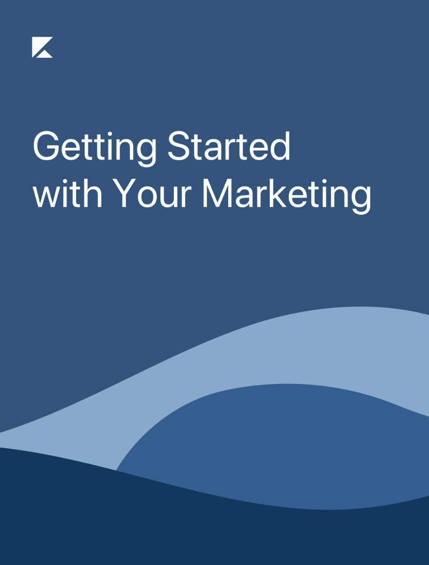 Getting Started with Your Marketing