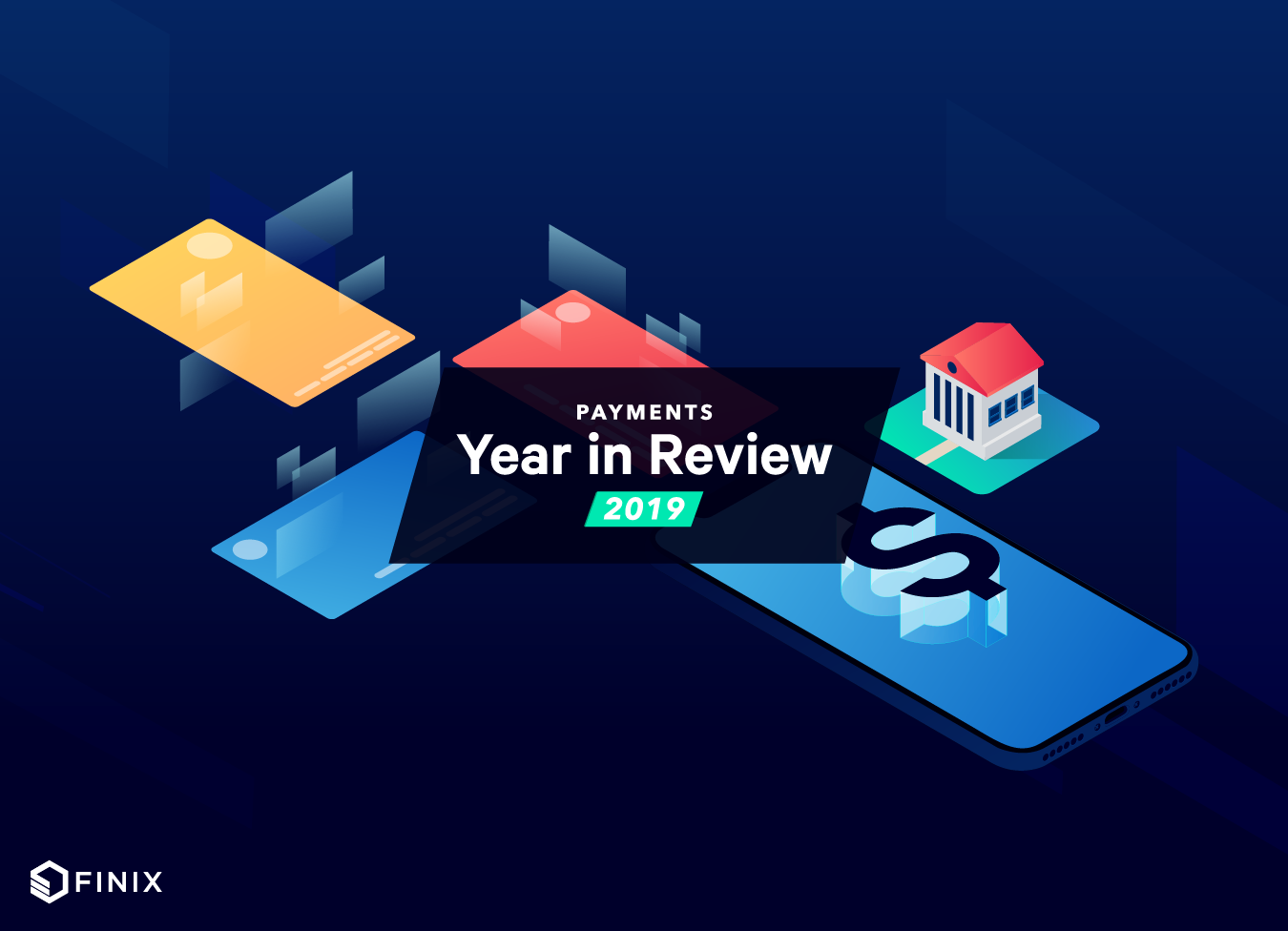 2019 Payments Year in Review | Part II