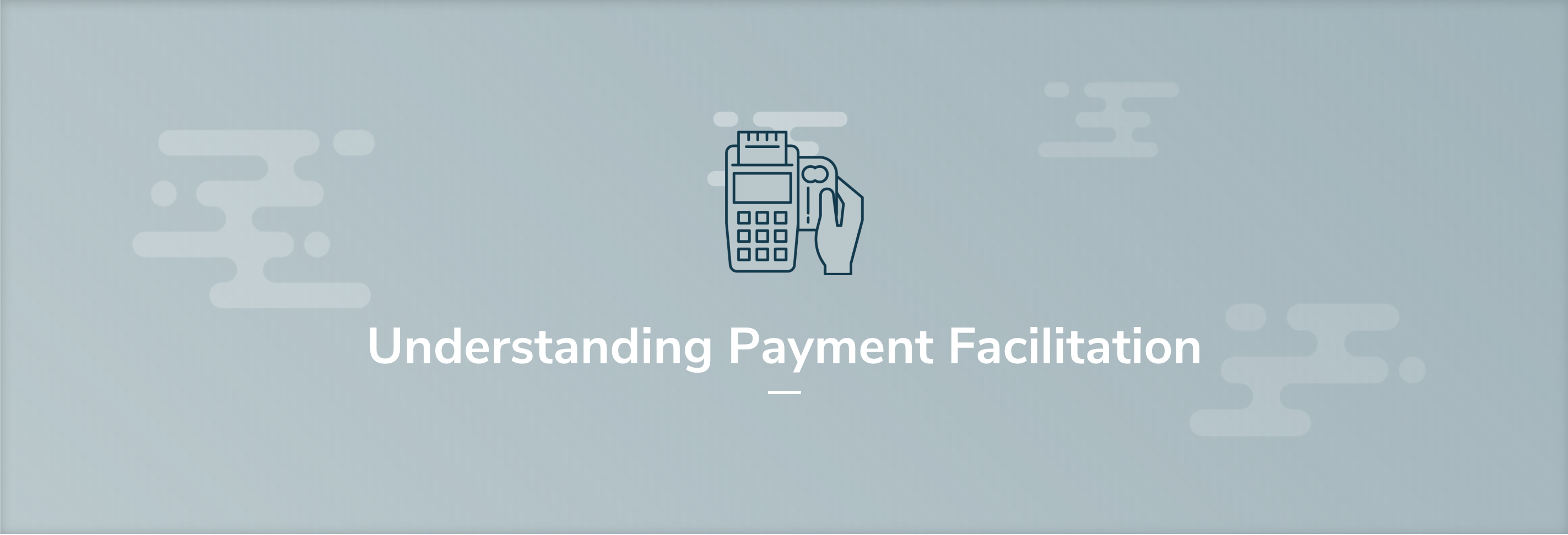 What is a Payment Facilitator?