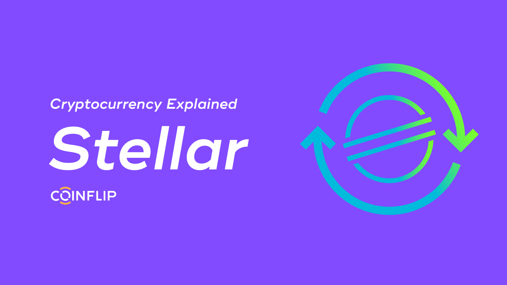 Cover Image for Cryptocurrency Explained: Stellar