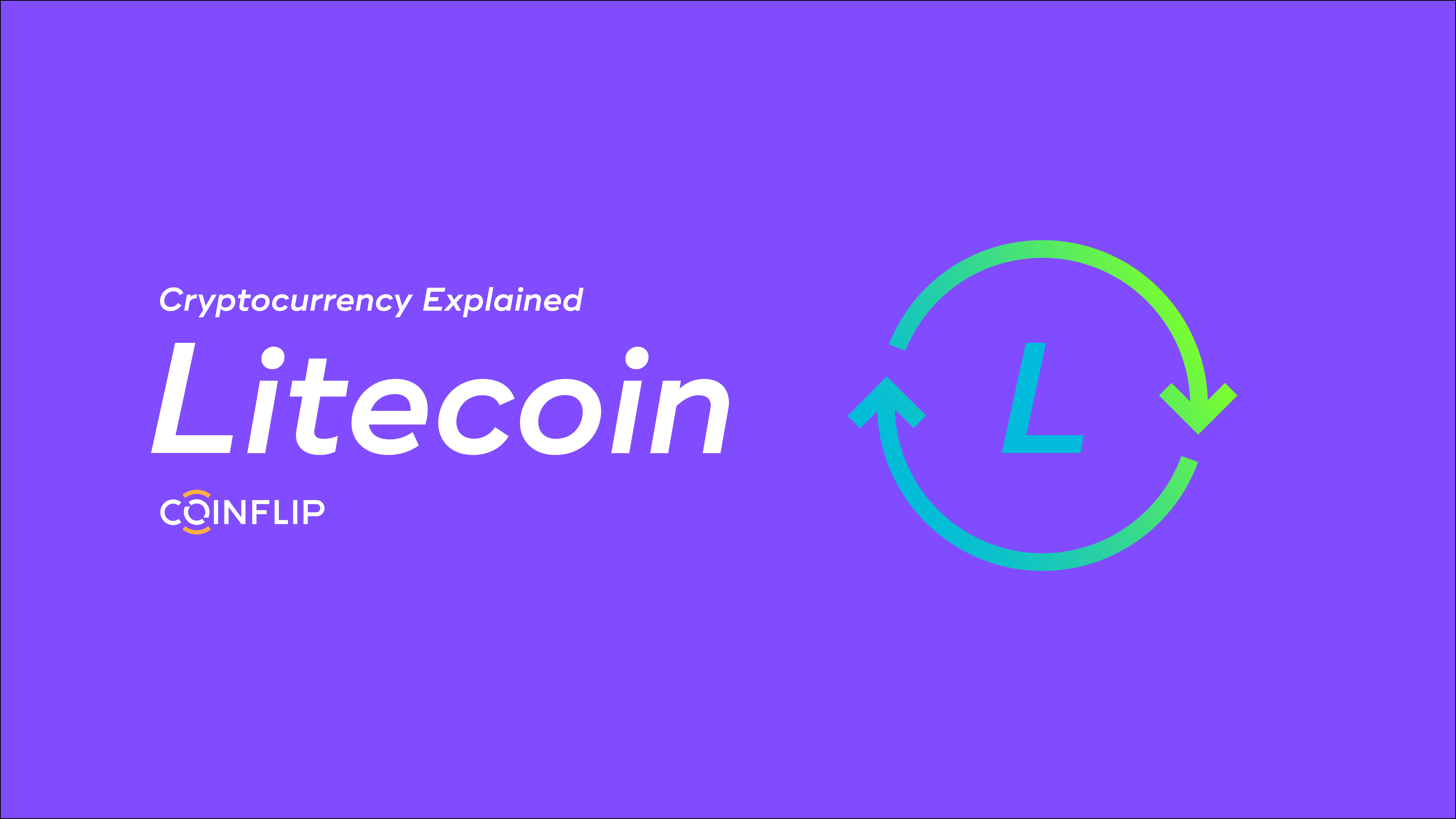 Cover Image for Cryptocurrency Explained: Litecoin
