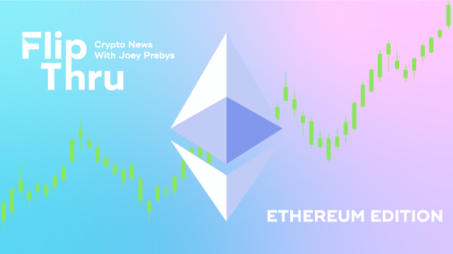 Cover Image for Weekly Flip Thru: What's Behind Ethereum's New All-Time High?