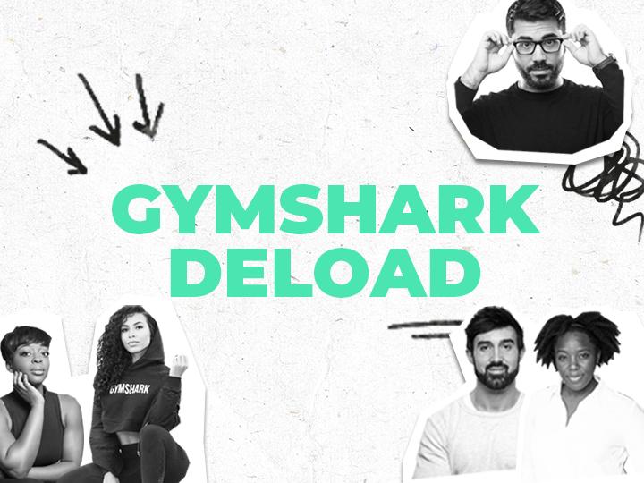 Gymshark Deload