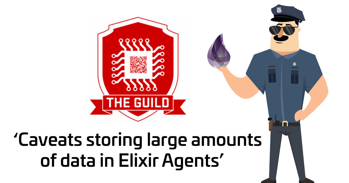 Caveats storing large amounts of data in Elixir Agents - The