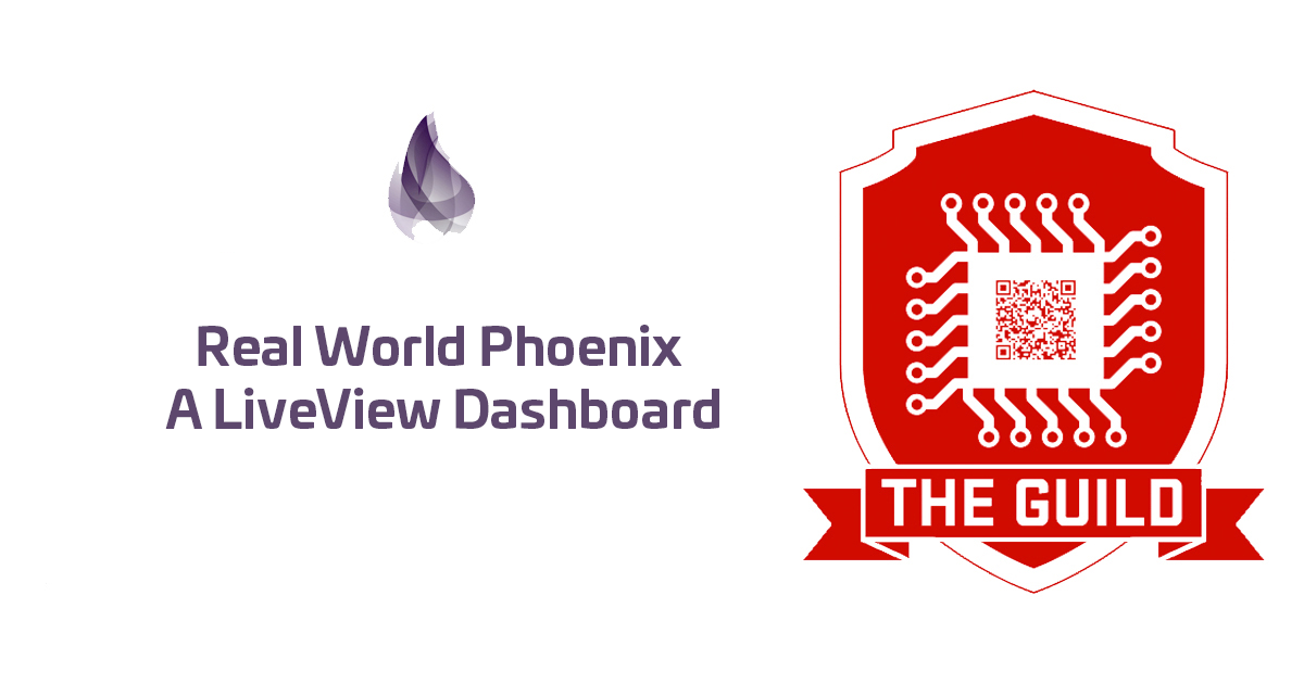 Real World Phoenix |> A LiveView Dashboard - The Guild