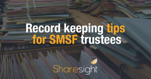 Record keeping tips for SMSF trustees