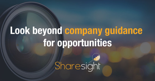 Look beyond company guidance for opportunities