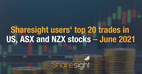 Top trades US ASX NZX June 2021