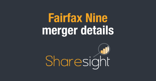 Fairfax Nine ASX merger details
