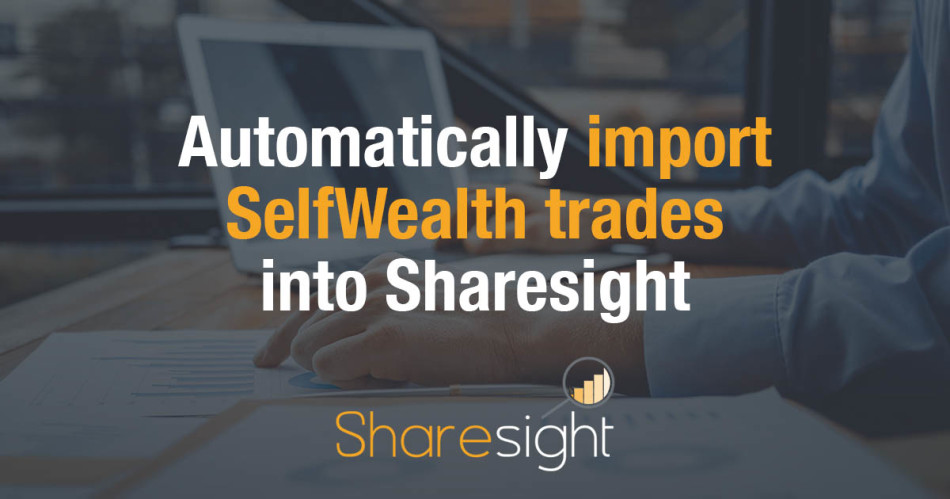 Import SelfWealth trades Sharesight