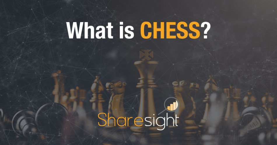 featured - What is CHESS?