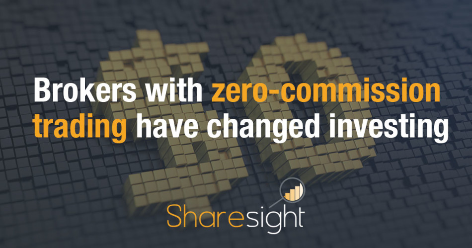 Brokers with zero-commission trading have changed investing