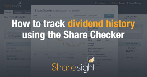 featured - How to track dividend history using the Share Checker