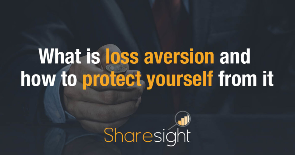 What is loss aversion