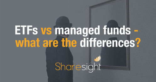 ETFs vs managed funds - what are the differences?