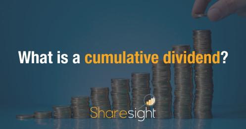 What is a cumulative dividend