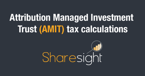 Attribution Managed Investment Trust AMIT Tax
