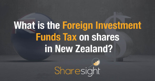 Foreign Investment Funds Tax on shares in New Zealand