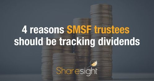 Why SMSF trustees should track dividends