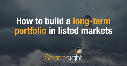 Featured - How to build a long-term portfolio in listed markets